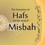 The Narration of Hafs via the Tariq of Misbah – Ayesha bint Hanif Abrahams